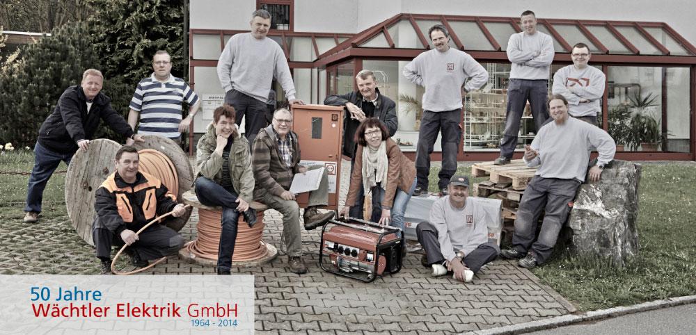 50 Jahre Wächtler Elektrik GmbH - das Team
